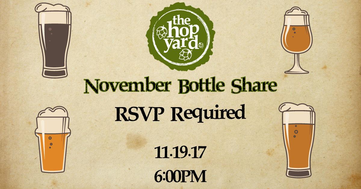 November Bottle Share at The Hop Yard - 11/19/17 6PM